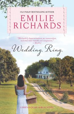 Wedding Ring (A Shenandoah Album Novel), Richards, Emilie