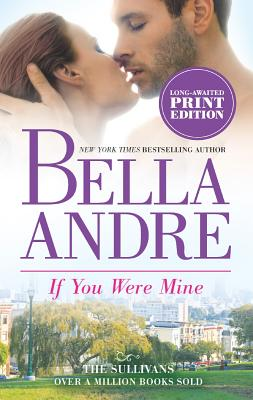 If You Were Mine, Andre, Bella