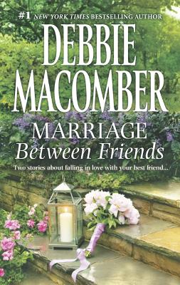Marriage Between Friends: White Lace and PromisesFriends - and Then Some, Debbie Macomber
