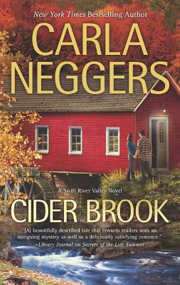 Cider Brook (A Swift River Valley Novel), Carla Neggers