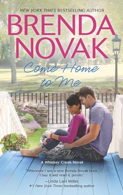 Come Home to Me (Whiskey Creek), Brenda Novak