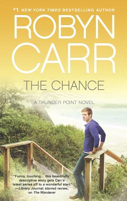 The Chance (Thunder Point), Robyn Carr