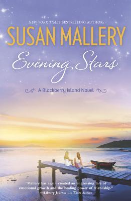 Evening Stars (Blackberry Island), Susan Mallery