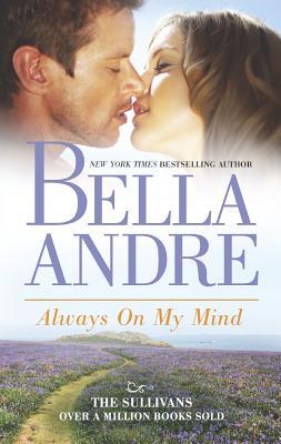Always On My Mind (The Sullivans), Bella Andre