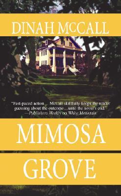 Mimosa Grove (Mira), Mccall, Dinah