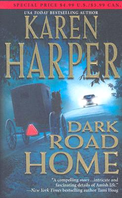 Dark Road Home (Mira), KAREN HARPER