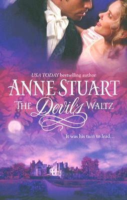 The Devil's Waltz (Mira Historical Romance), Anne Stuart