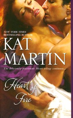 Heart of Fire, KAT MARTIN