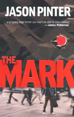 The Mark (Henry Parker Novels), Jason Pinter