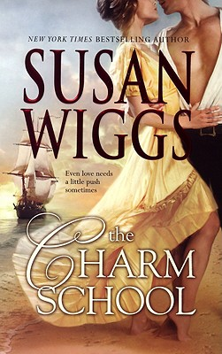 The Charm School (Calhoun Chronicles, Book 1), Susan Wiggs