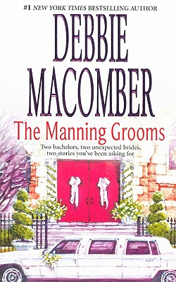 The Manning Grooms: Bride On The Loose Same Time, Next Year, Debbie Macomber