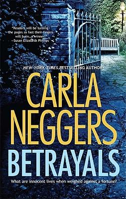Betrayals, Carla Neggers
