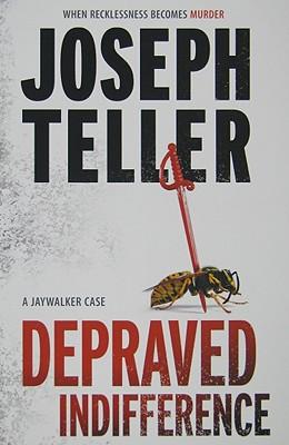 Depraved Indifference (Jaywalker), Joseph Teller