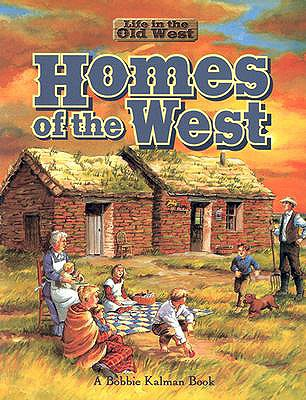 Image for Homes of the West (Life in the Old West)