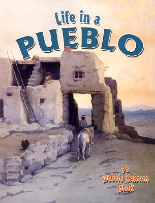 Image for LIFE IN A PUEBLO