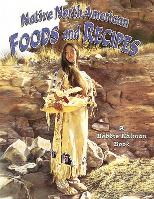 Image for Native North American Foods and Recipes