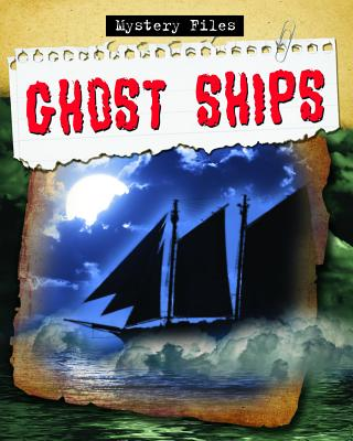 Image for Ghost Ships # Mystery Files