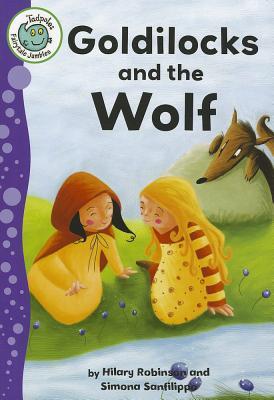 Image for Goldilocks and the Wolf (Tadpoles: Fairytale Jumbles)