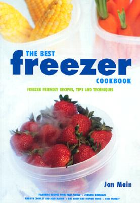 Image for Best Freezer Cookbook : Freezer Friendly Recipes, Tips and Techniques