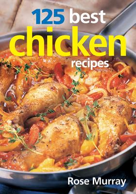 Image for 125 Best Chicken Recipes