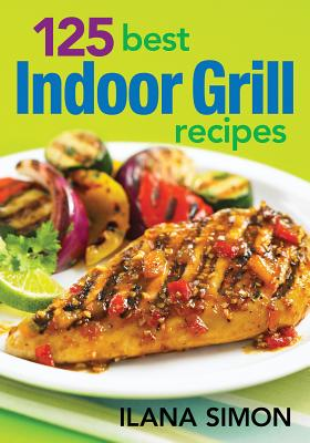 Image for 125 Best Indoor Grill Recipes