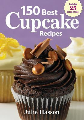 Image for 150 Best Cupcake Recipes [Paperback] by Hasson, Julie