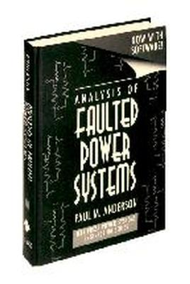 Analysis of Faulted Power Systems, Anderson, Paul M.