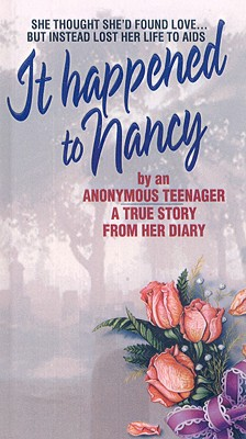 "It Happened to Nancy, ""Anonymous (Beatrice Sparks, ed.)"""
