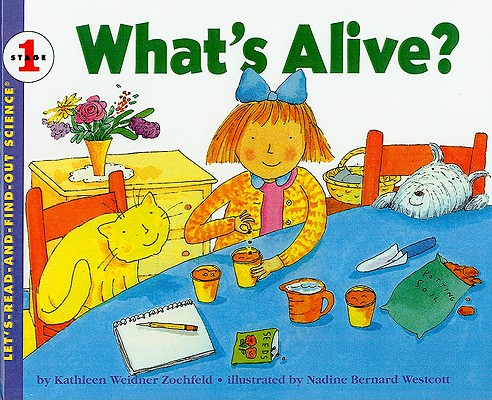 What's Alive? (Let's Read-And-Find-Out Science (Library)), Zoehfeld, Kathleen Weidner