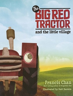 Image for The Big Red Tractor and the Little Village