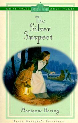 Image for The Silver Suspect (White House Adventures)