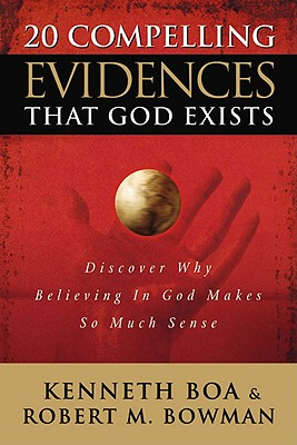 Image for 20 Compelling Evidences That God Exists: Discover Why Believing In God Makes so Much Sense