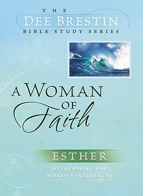 A Woman of Faith (Dee Brestin's Series), Dee Brestin