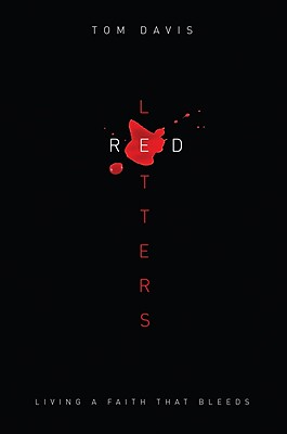 Image for Red Letters: Living a Faith That Bleeds