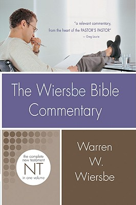 Wiersbe Bible Commentary NT (Wiersbe Bible Commentaries), Warren W. Wiersbe