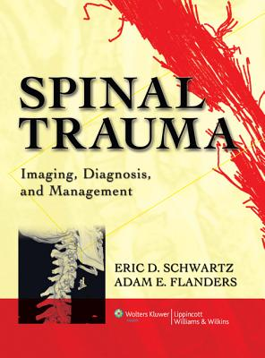 Image for Spinal Trauma: Imaging, Diagnosis, and Management