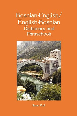 "Image for ""Hippocrene Dictionary and Phresebook Bosinian-English, English-Bosnian"""
