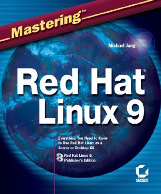 Mastering Red Hat Linux 9, Jang, Michael H.