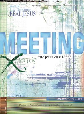 Image for Meeting the Jesus Challenge (Leader's Guide)(Real Life...Real Questions...Real Jesus)