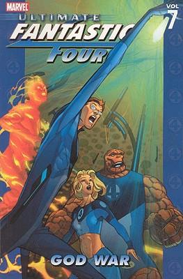 Ultimate Fantastic Four, Vol. 7: God War, Mike Carey
