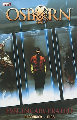 Osborn: Evil Incarcerated, Kelly Sue Deconnick, Warren Ellis