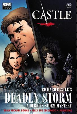 Castle: Deadly Storm, Bendis, Brian Michael