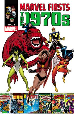 Image for Marvel Firsts: The 1970s - Volume 3