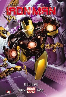 Iron Man Volume 1: Believe (Marvel Now), Kieron Gillen