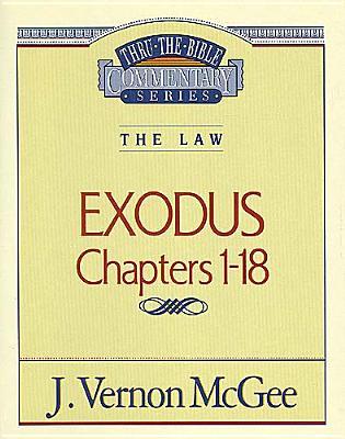 EXODUS, CHAPTERS 1-18, McGee, J Vernon