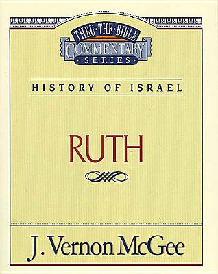 Image for Ruth (Thru the Bible Commentary Series Volume 11)
