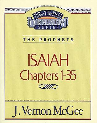 Image for Thru the Bible Commentary : Isaiah 1-35