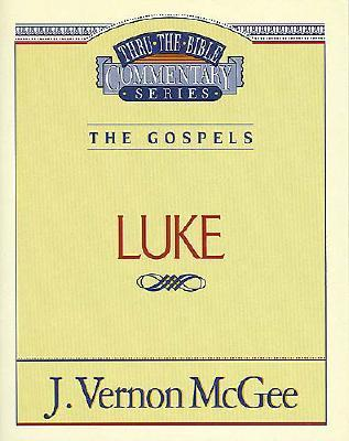 Image for Luke (Thru the Bible Commentary Series Volume 37)