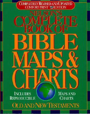 Image for Nelson's Complete Book of Bible Maps and Charts