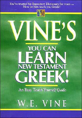 Image for Vine's Learn New Testament Greek An Easy Teach Yourself Course In Greek